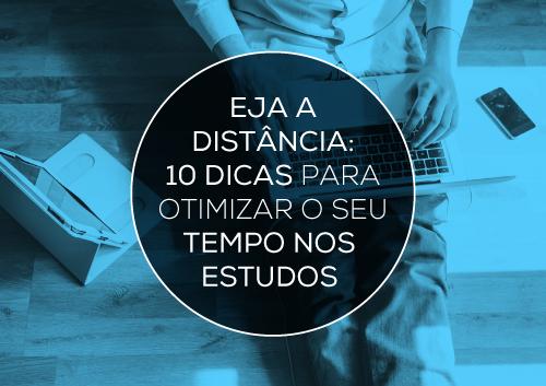 EJA a Distância: 10 dicas para otimizar o seu tempo nos estudos | Curso Supletivo